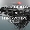FRFID x 5BEAT presents FRONTBEATS eps 19 (Hosted by HYPERACTIVE CLUB)