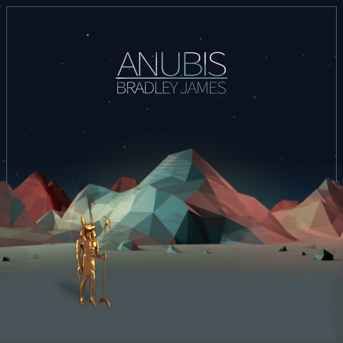 Bradley James - Anubis (Original Mix) [FREE DOWNLOAD]