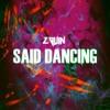 Said - Dancing ( Zouin Remix )