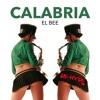 Calabria 2016 (Dynamiq Vs Krunk) [El Bee Re-Hype]