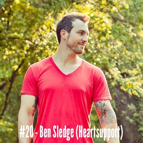 #20 - Ben Sledge (Heartsupport)
