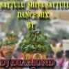 Satulu Shiva Sathulu 'DANCE MIX' BY (DJ DIAMOND & DJ MANOHAR)