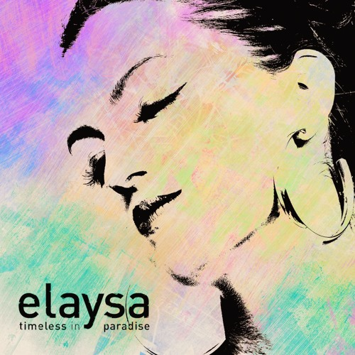 Elaysa - Timeless In Paradise (Preview)