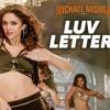 LUV LETTER SONG  The Legend of Michael Mishra  MEET BROS,KANIKA KAPOOR