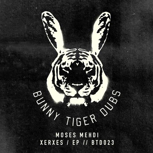 Xerxes EP (Bunny Tiger Dubs)
