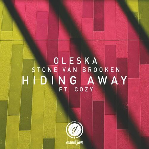 Stone Van Brooken & Oleska - Hiding Away (ft. Cozy)
