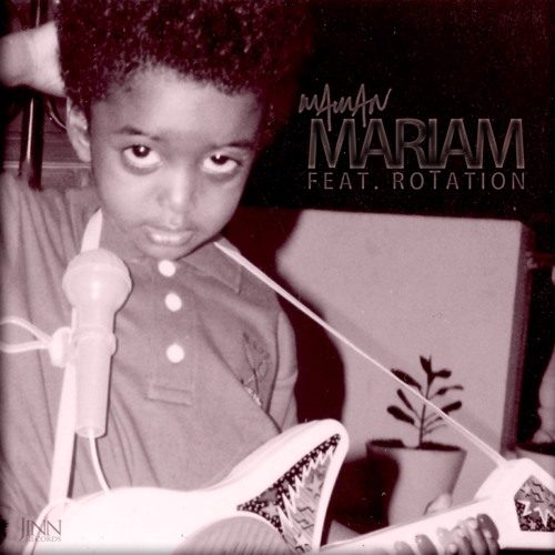 Mariam (feat. roTation)