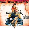 Shwe Htoo, Oasix, Y-Zet - Khay Kyaunt (ZMH Remix)
