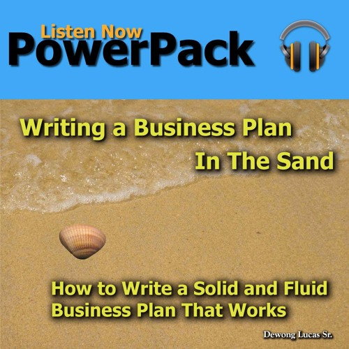 PowerPack - Writing A Business Plan In The Sand