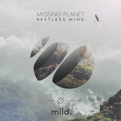 Missing Planet - Restless Mind