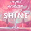 Cyborgs & SandPokers - Shine (feat. Nathan Brumley) [Talent Stage]