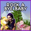 Rock a Bye Baby | Nursery Rhyme Lullaby Kids Song