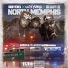 NORTH MEMPHIS Feat. Gutta Yugn' x Big Baby Loc