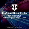 Perfecto Black Radio 020 - Harper & Green Guest Mix (FREE DOWNLOAD)