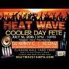 Heat Wave 2K16-Tampa Florida Poison dart-Iconz-Dmcvibez-Mello hype 7-16-16