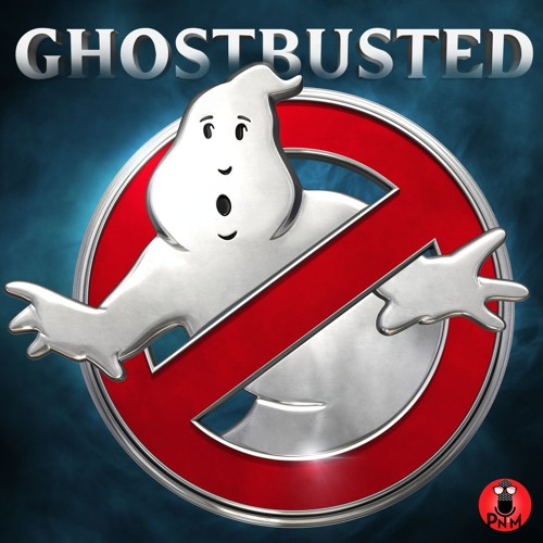 Episode 29 - Ghostbusted
