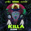 Wiwek & Skrillex ft Elliphant - Killa (Slushii Remix)