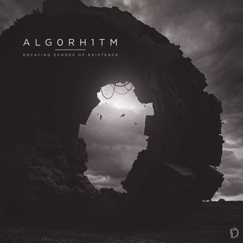 Alg0rh1tm - Decaying Echoes of Existence