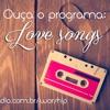 Love Songs Bola - 18.07.16 - Angela Arruda - O que os solteiros detestam?