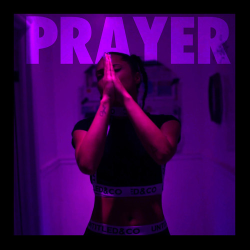 Tasha the Amazon - Prayer (Produced By Bass And Bakery)