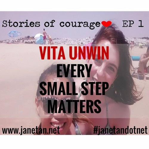 Stories Of Courage EP 1 - Every Small Step Matters | Presenting Vita Unwin