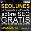 SEOLunes Episodio 55 - Preguntas Y Respuestas SEO