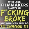IFH 088: Why Filmmakers are Always So F*ckin' Broke & What They Can Do to Change It