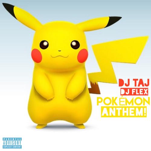 Pokemon - Dj Taj & Flex