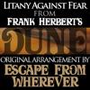 Litany Against Fear (from Frank Herbert's Dune)