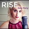Katy Perry Rise Acoustic Cover Mp3