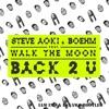 Steve Aoki & Boehm - Back 2 U (IAM IND & Esnawa Bootleg)