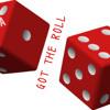 Got The Roll