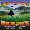 THE OFFICIAL REGGAE ON THE RIVER 2016 MIX CD MIXED BY OCTAGON GUERRILLA TAKEOVER Portada del disco