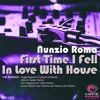 Nunzio Roma - First Time I Fell In Love With House (Ken Figueroa 44 Travis Remix)