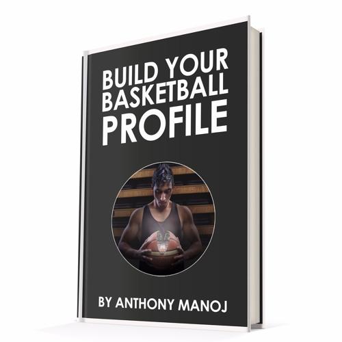 No Borders Basketball Ep #5 - Build Your Basketball Profile eBook