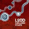 LOUD - 5 Billion Stars (Extended Mix)