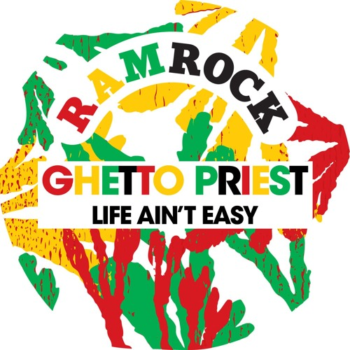 Ghetto Priest - Life Ain't Easy (Vocal & Dub)- Jo Wallace Production