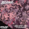 Blame (Bruno Kousen Edit)
