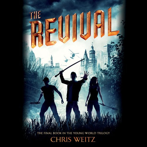 THE REVIVAL by Chris Weitz, Read by a full cast- Audiobook Excerpt