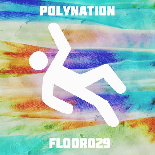 29th FLOOR : Polynation #F2t4