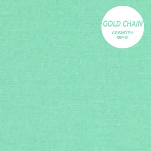 Gosh Pith - Gold Chain (AceMyth Remix)