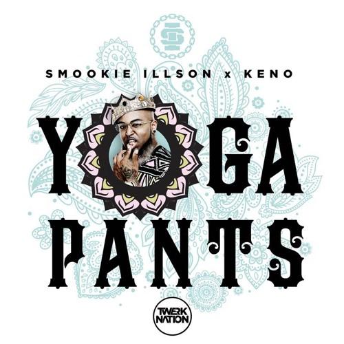 Smookie Illson x Keno - Yoga Pants - FREE DOWNLOAD