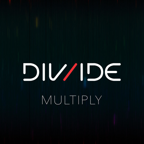 DIV/IDE - Multiply (Original Mix)