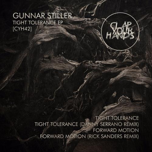 Gunnar Stiller 'Tight Tolerance EP' - Clap Your Hands Records