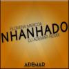 Nhanhado (DJ ADEMAR REMIX)|| COMPRAR = DOWNLOAD GRATIS Mp3