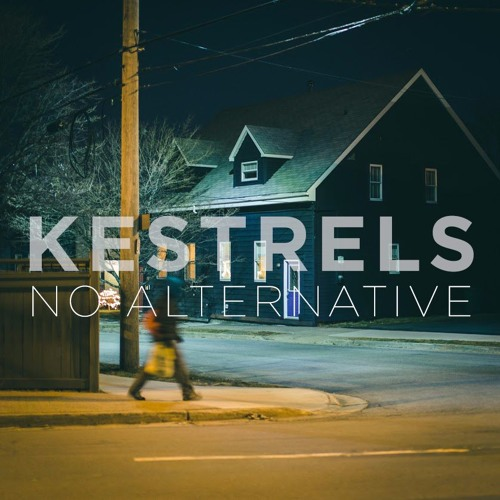 Kestrels - No Alternative