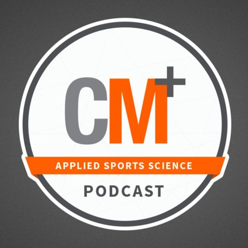 CoachMePlus' Applied Sports Science Podcast - Episode 5 - Carl Valle