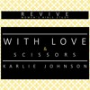 REVIVE Women's Bible Study - With Love & Scissors (Karlie Johnson)