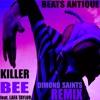 Killer Bee (Dimond Saints Remix)