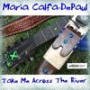Take Me Across The River: NA Flute/Guitar